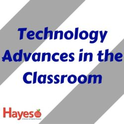 Technology Advances for the Classroom